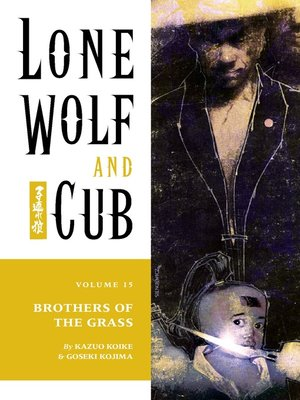 cover image of Lone Wolf and Cub, Volume 15