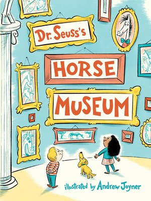cover image of Dr. Seuss's Horse Museum
