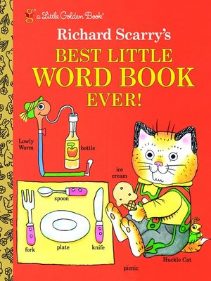 cover image of Richard Scarry's Best Little Word Book Ever