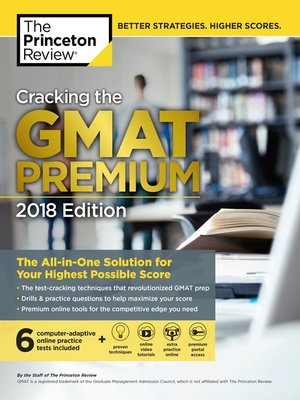 cover image of Cracking the GMAT Premium Edition with 6 Computer-Adaptive Practice Tests, 2018