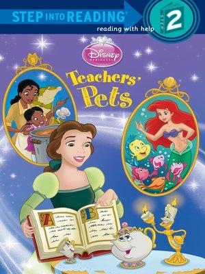 cover image of Teachers' Pets (Disney Princess)