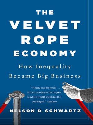 cover image of The Velvet Rope Economy