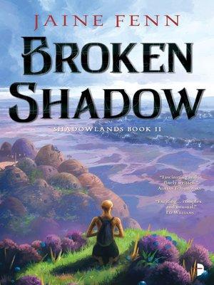 cover image of Broken Shadow