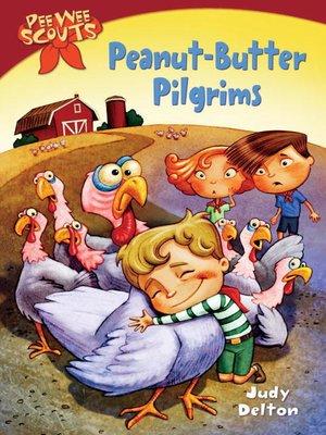 cover image of Peanut-Butter Pilgrims