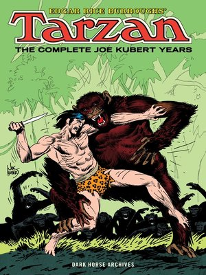 cover image of Edgar Rice Burroughs' Tarzan: The Complete Joe Kubert Years