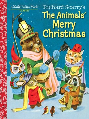 cover image of Richard Scarry's the Animals' Merry Christmas