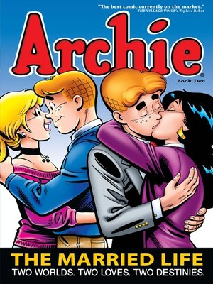 cover image of Archie: The Married Life, Book 2