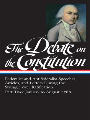 cover image of The Debate on the Constitution, Part 2