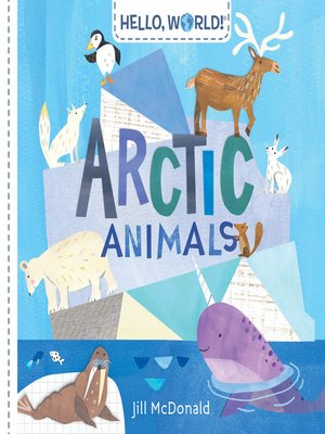 cover image of Hello, World! Arctic Animals