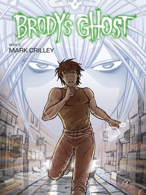 cover image of Brody's Ghost (2010), Volume 5