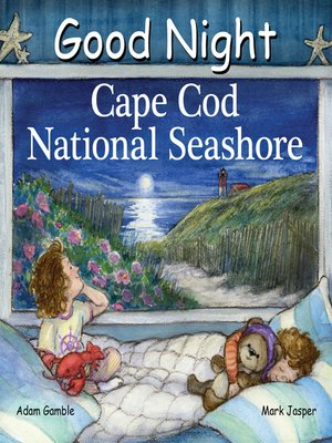 cover image of Good Night Cape Cod National Seashore