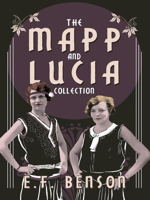 cover image of The Mapp and Lucia Collection