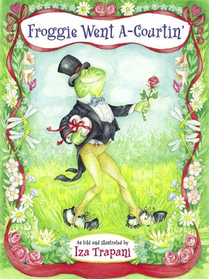 cover image of Froggie Went A-Courtin'
