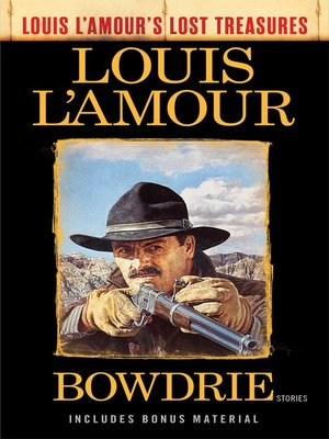 cover image of Bowdrie (Louis L'Amour's Lost Treasures)
