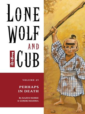 cover image of Lone Wolf and Cub, Volume 25