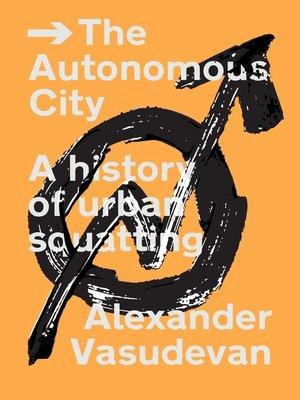 cover image of The Autonomous City