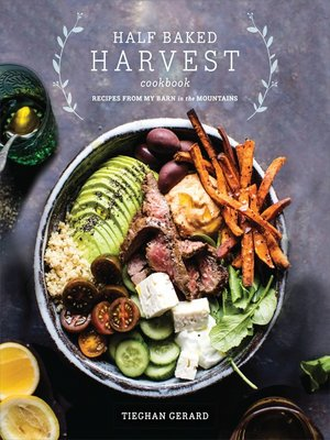 cover image of Half Baked Harvest Cookbook