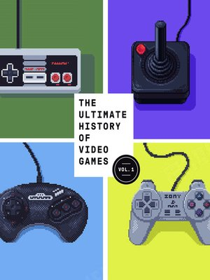 cover image of The Ultimate History of Video Games