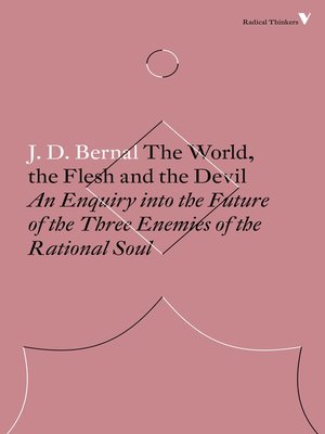 cover image of The World, the Flesh and the Devil
