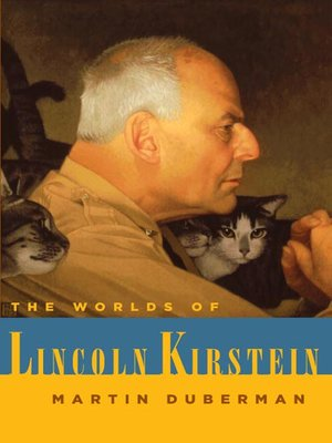 cover image of The Worlds of Lincoln Kirstein