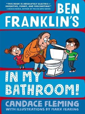 cover image of Ben Franklin's in My Bathroom!