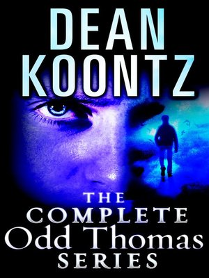 cover image of The Complete Odd Thomas 8-Book Bundle