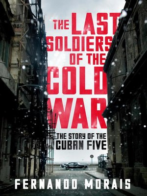 cover image of The Last Soldiers of the Cold War