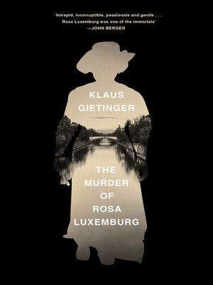 cover image of The Murder of Rosa Luxemburg