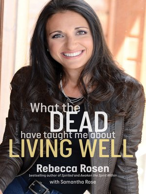 cover image of What the Dead Have Taught Me About Living Well