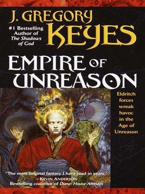 cover image of Empire of Unreason