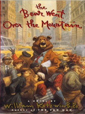 cover image of The Bear Went Over the Mountain