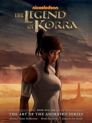 cover image of The Legend of Korra: The Art of the Animated Series - Book One: Air