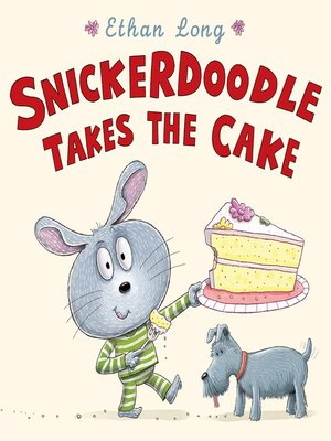 cover image of Snickerdoodle Takes the Cake