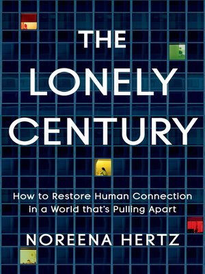 cover image of The Lonely Century