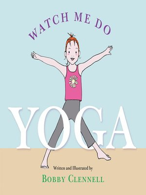 cover image of Watch Me Do Yoga