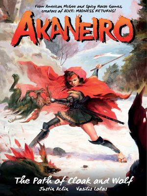 cover image of Akaneiro: The Path of Cloak and Wolf