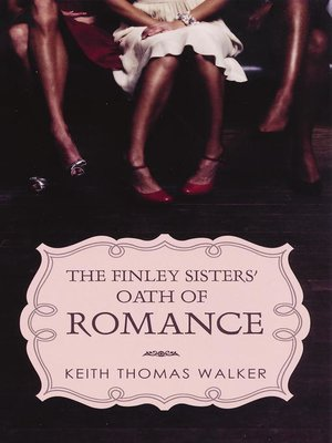 cover image of The Finley Sisters' Oath of Romance