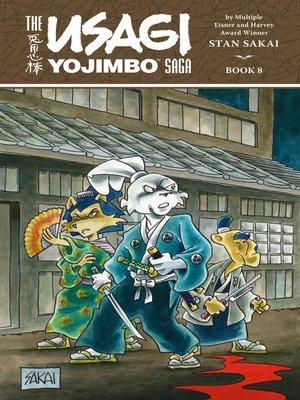 cover image of The Usagi Yojimbo Saga, Volume 8
