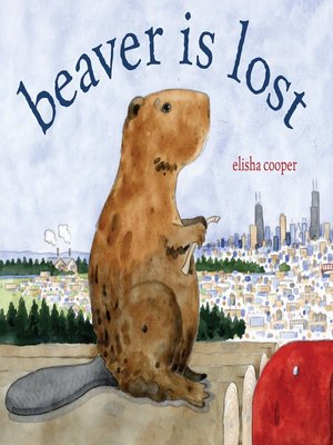 cover image of Beaver Is Lost