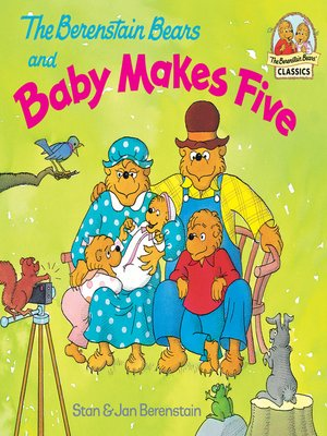 cover image of The Berenstain Bears and Baby Makes Five