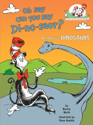 cover image of Oh Say Can You Say Di-no-saur?
