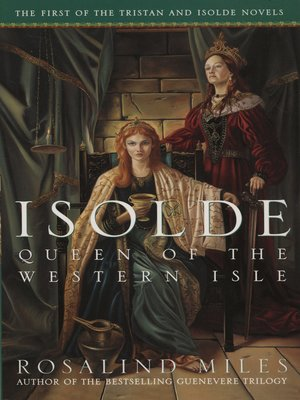 cover image of Isolde, Queen of the Western Isle