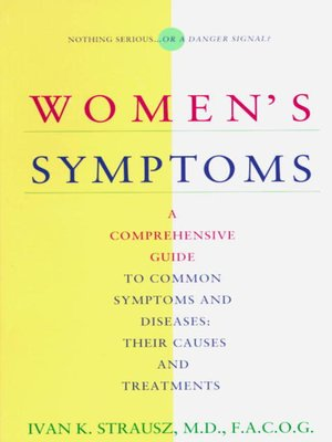 cover image of Women's Symptoms: A Comprehensive Guide to Common Symptoms and Diseases