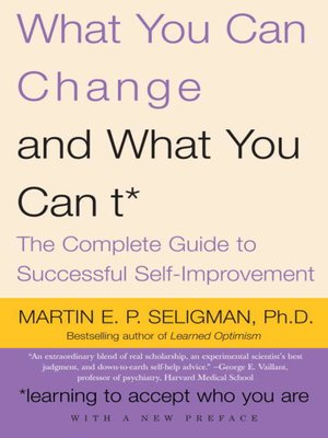 cover image of What You Can Change . . . and What You Can't*