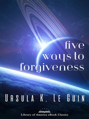 cover image of Five Ways to Forgiveness