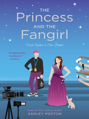cover image of The Princess and the Fangirl