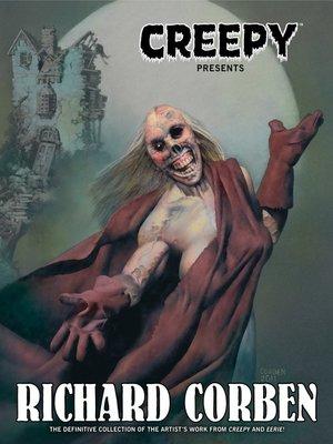 cover image of Creepy Presents Richard Corben