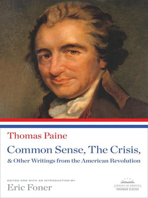 cover image of Common Sense, the Crisis, & Other Writings from the American Revolution