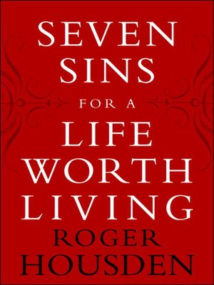cover image of Seven Sins for a Life Worth Living