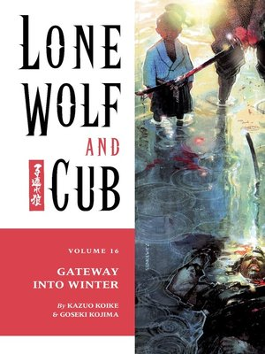cover image of Lone Wolf and Cub, Volume 16